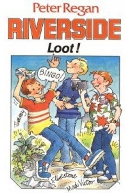 Regan, Peter - Riverside : Loot! - PB - BRAND NEW