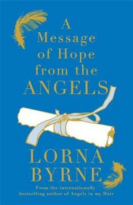 Byrne, Lorna / A Message of Hope from the Angels (Hardback)