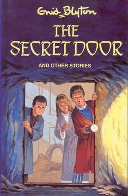 Blyton, Enid / The Secret Door (Hardback)