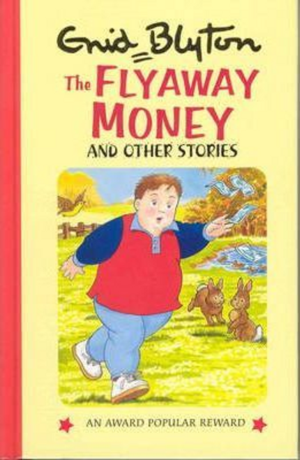 Blyton, Enid / The Flyaway Money (Hardback)