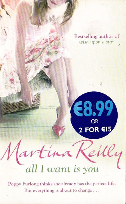 Reilly, Martina / All I Want is You