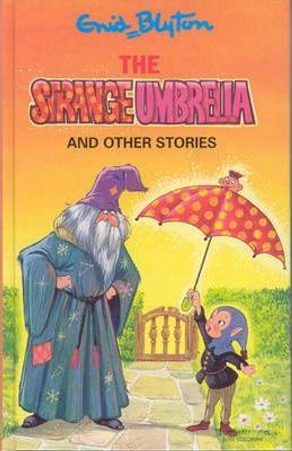 Blyton, Enid / The Strange Umbrella and Other Stories (Hardback)