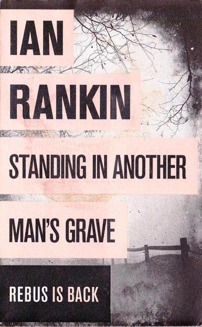 Rankin, Ian / Standing in Another Man's Grave