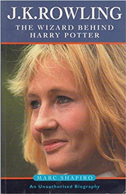 Shapiro, Marc / J. K. Rowling: The Wizard Behind Harry Potter