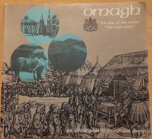 Omagh District Council - Omagh : An Official Guide - Vintage PB - 1989 - Ttrone