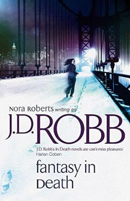 Robb, J. D. / Fantasy In Death : 30 (Large Paperback)