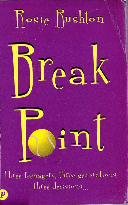 Rushton, Rosie / Break Point