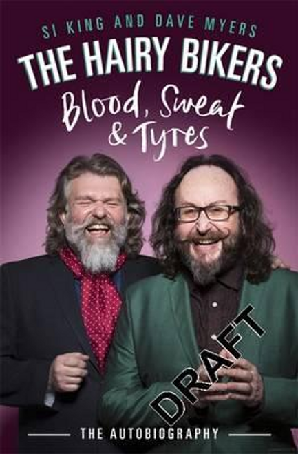 Bikers, Hairy / The Hairy Bikers Blood, Sweat and Tyres (Large Paperback)
