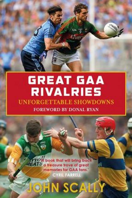 Scally, John / Great GAA Rivalries (Large Paperback)