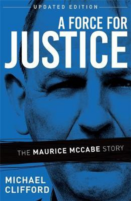Clifford, Michael / A Force for Justice (Large Paperback)