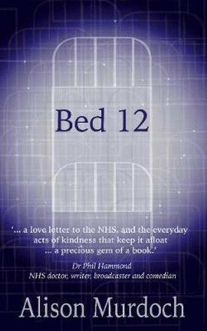 Murdoch, Alison / Bed 12 (Large Paperback)