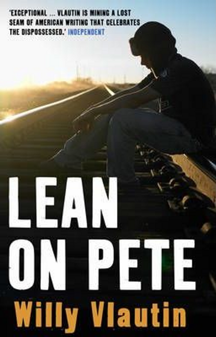 Vlautin, Willy / Lean on Pete (Large Paperback)
