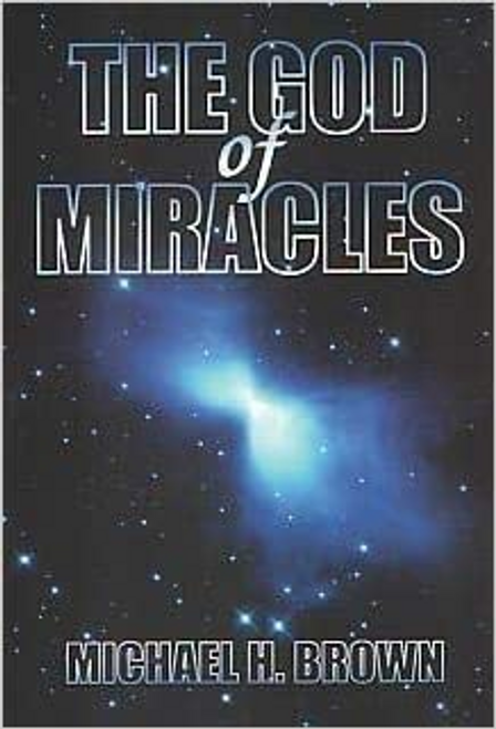 Brown, Michael H. / The God of Miracles (Large Paperback)