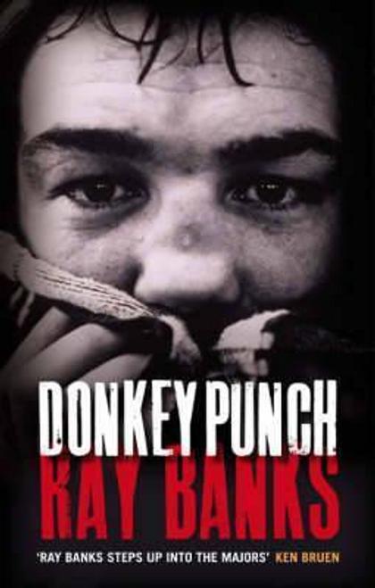 Banks, Ray / Donkey Punch (Large Paperback)