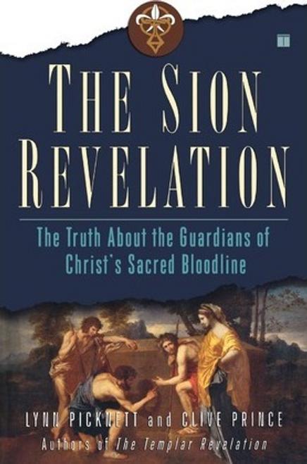 Picknett, Lynn / The Sion Revelation (Large Paperback)