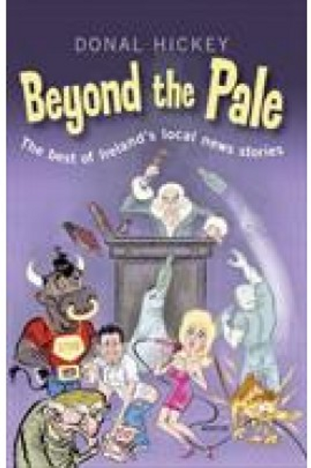 Hickey, Donal / Beyond the Pale (Large Paperback)