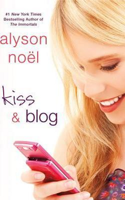 Noel, Alyson / Kiss and Blog (Large Paperback)