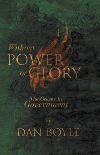 Boyle, Dan / Without Power Or Glory (Large Paperback)