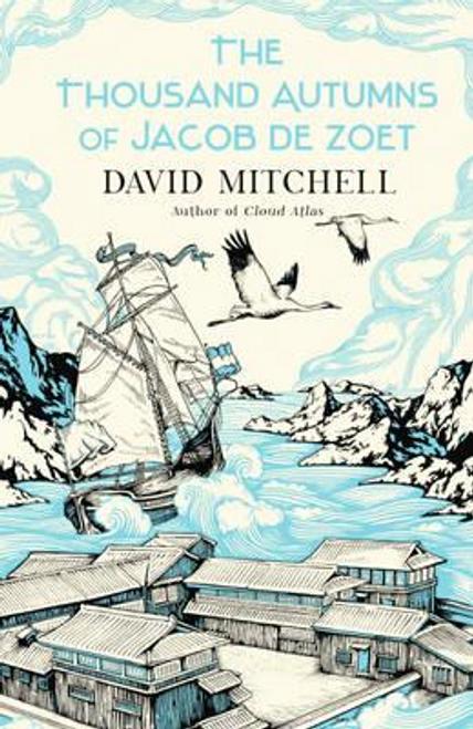 Mitchell, David / The Thousand Autumns of Jacob de Zoet (Large Paperback)