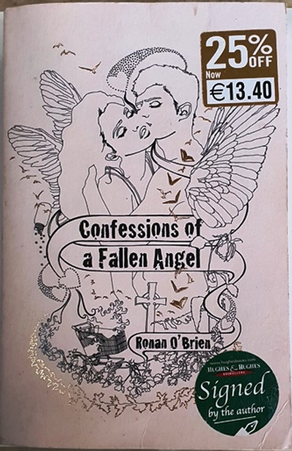 Ronan O'Brien / Confessions of a Fallen Angel (Signed by the Author) (Large Paperback)
