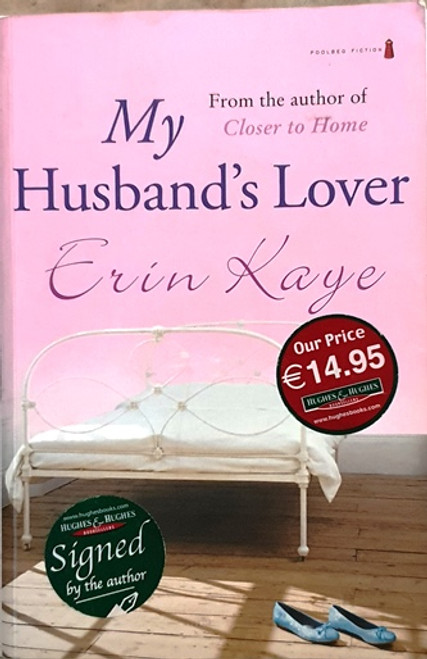Erin Kaye / My Husband's Lover (Signed by the Author) (Large Paperback)