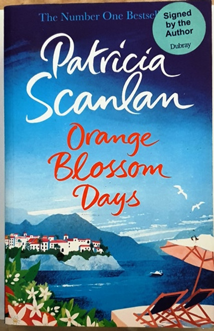 Patricia Scanlan / Orange Blossom Days (Signed by the Author) (Large Paperback) (1)
