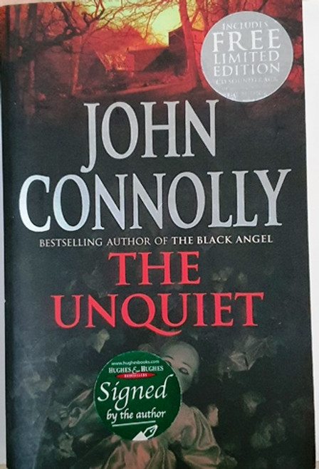 John Connolly / The Unquiet (Signed by the Author) (Large Paperback)