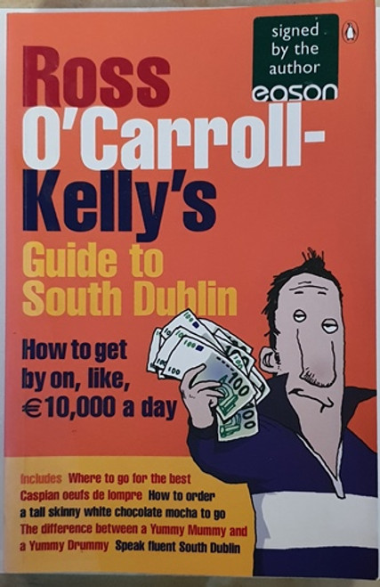 Ross O'Carroll-Kelly / Guide to South Dublin (Large Paperback) (Signed by the Author) (1)