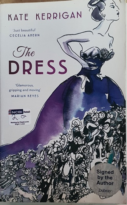 Kate Kerrigan / The Dress (Large Paperback) (Signed by the Author) (1)