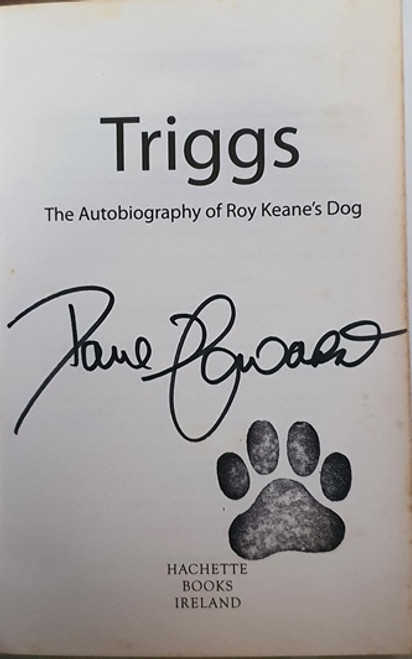 Ross O'Carroll-Kelly / Triggs (Signed by the Author) (Large Paperback) (2)