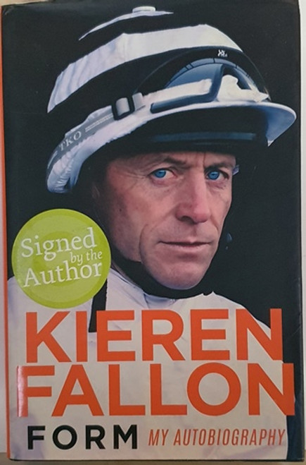 Kieren Fallon / Form (Signed by the Author) (Hardback)
