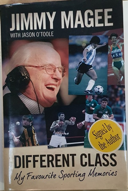 Jimmy Magee / Different Class (Signed by the Author) (Hardback)