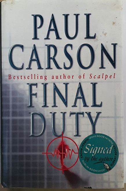 Paul Carson / Final Duty (Signed by the Author) (Hardback)