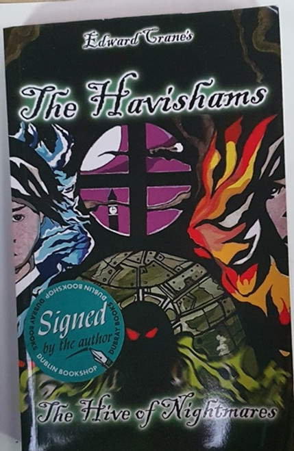 Edward Crane / The Havishams: The Hive of Nightmares (Signed by the Author) (Paperback)