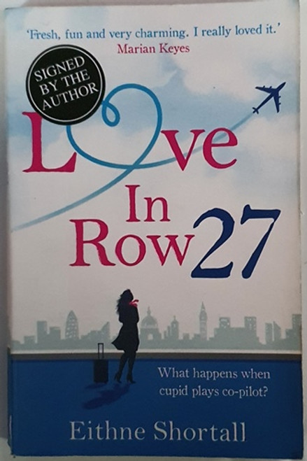 Eithne Shortall / Love in Row 27 (Signed by the Author) (Paperback)