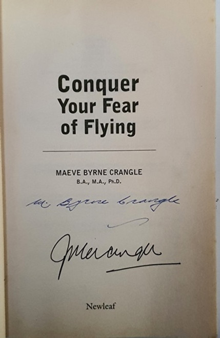 Maeve Byrne Crangle / Conquer Your Fear of Flying (Signed by the Author) (Paperback)