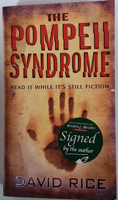 David Rice / The Pompeii Syndrome (Signed by the Author) (Paperback)
