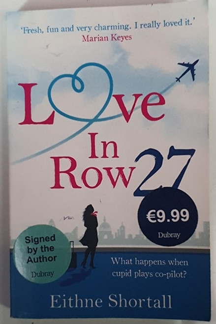 Eithne Shortall / Love in Row 27 (Signed by the Author) (Paperback) (1)