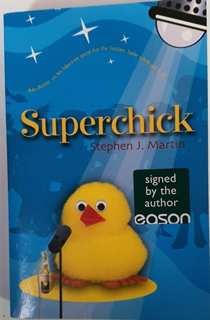 Stephen J. Martin / Superchick (Signed by the Author) (Paperback)