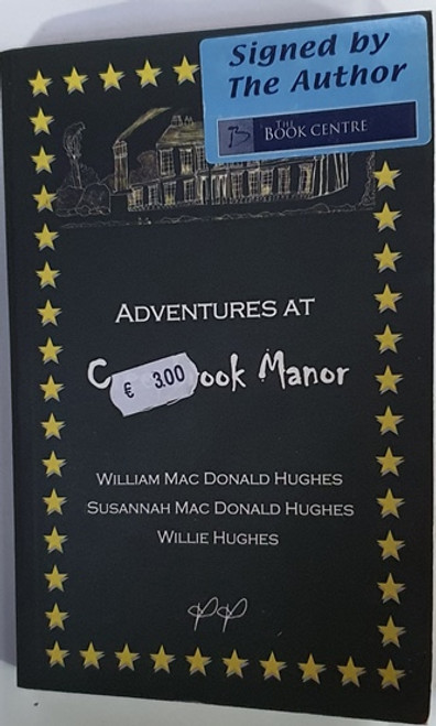 William, Susannah and Willie Mac Donald Hughes / Adventures at Creepbrook Manor (Signed by the Author) (Paperback)