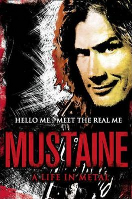 Mustaine, Dave / Mustaine: A Life in Metal (Large Paperback)