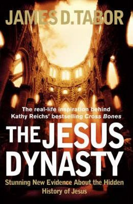 Tabor, James D. / The Jesus Dynasty (Large Paperback)