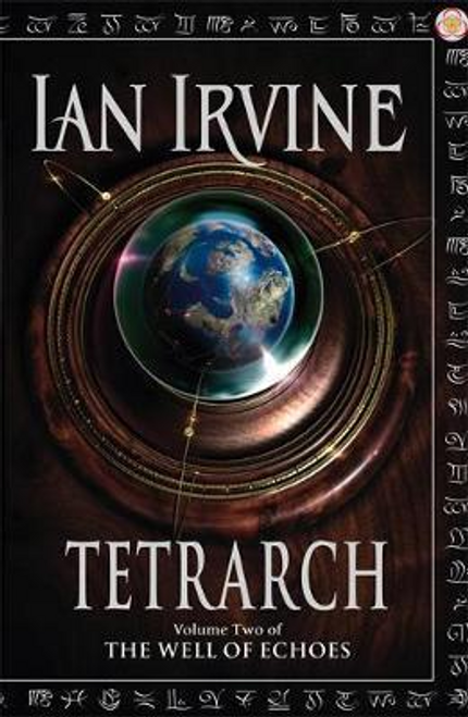 Irvine, Ian / Tetrarch : Volume Two of The Well of Echoes (Large Paperback)