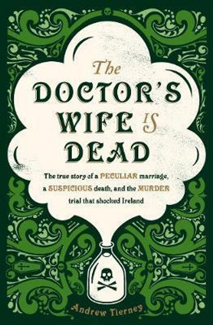 Tierney, Andrew / The Doctor's Wife Is Dead (Large Paperback)