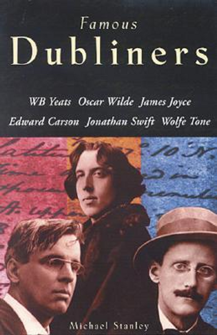 Stanley, Michael / Famous Dubliners (Large Paperback)