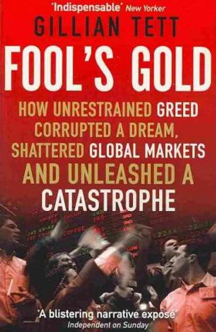 Tett, Gillian / Fool's Gold (Large Paperback)