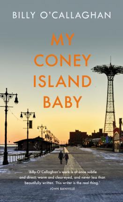 OCallaghan, Billy / My Coney Island Baby (Large Paperback)