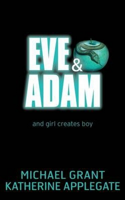 Applegate, Katherine / Eve and Adam (Large Paperback)
