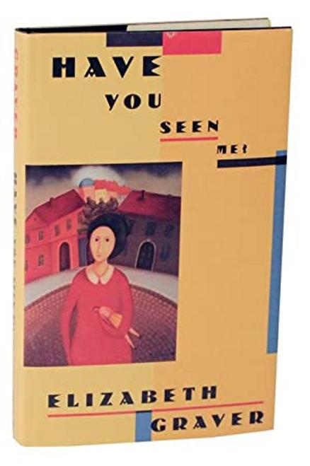 Graver, Elizabeth / Have You Seen Me? (Large Paperback)