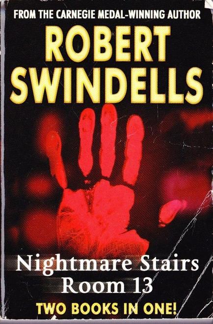 Swindells, Robert / (2 in 1) Nightmare Stairs   &   Room 13